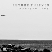 Future Thieves - On Fire