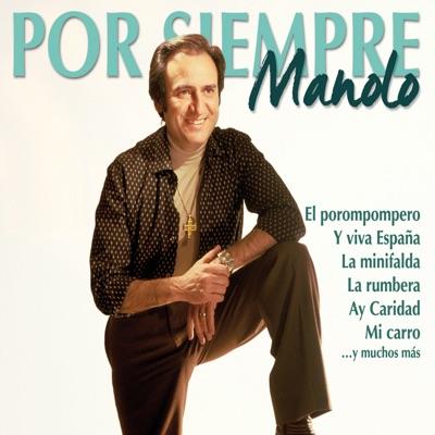 Por Siempre Manolo - Manolo Escobar