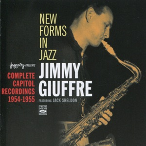 New Forms in Jazz: Complete Capitol Recordings (1954-1955) [feat. Jack Sheldon]