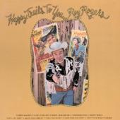 Roy Rogers - Hoppy, Gene And Me