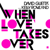 When Love Takes Over (Feat. Kelly Rowland) [Laidback Luke Remix]-David Guetta & Kelly Rowland