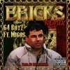 Bricks Remix feat Migos Single