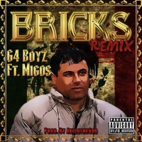 Bricks (Remix) [feat. Migos] - Single Mp3 Download