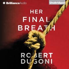 Her Final Breath: Tracy Crosswhite, Book 2 (Unabridged)