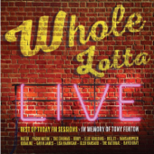 Whole Lotta Live. Best of Today FM Sessions