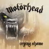 Crying Shame - Single, Motörhead