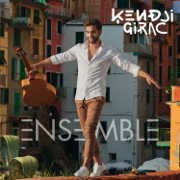 Ensemble - Kendji Girac - Kendji Girac