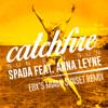 Spada - Catchfire (Sun Sun Sun) [feat. Anna Leyne] [EDX's Miami Sunset Remix] artwork