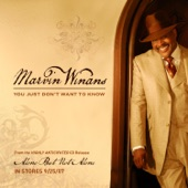 Marvin Winans - You Just Don't Want To Know