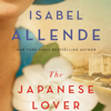 The Japanese Lover (Unabridged) - Isabel Allende