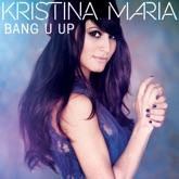 Bang U Up - Single
