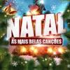 Natal - As Mais Belas Canções