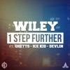 1 Step Further (North American revox) [feat. Ghetts, Ice Kid, Devlin & Tre Mission] - Single, Wiley