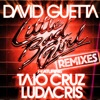 Little Bad Girl feat Taio Cruz Ludacris Remixes EP