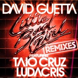 Little Bad Girl feat Taio Cruz Ludacris Remixes EP