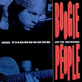 George Thorogood & The Destroyers - Six Days On the Road