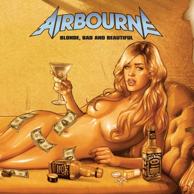 Blonde, Bad and Beautiful - Airbourne