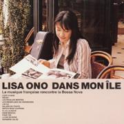 Dans Mon Île - Lisa Ono - Lisa Ono