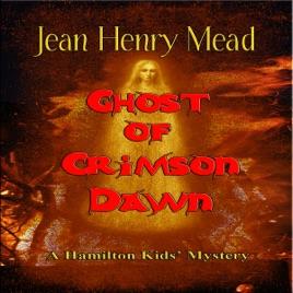 Ghost of Crimson Dawn: A Hamilton Kids' Mystery, Book 2 (Unabridged)