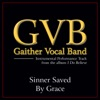 Sinner Saved By Grace (Performance Tracks) - EP, Gaither Vocal Band