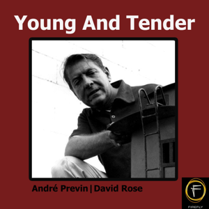 André Previn & David Rose - Young and Tender