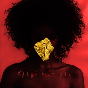 Killing Your Ills (feat. Tyga) - Single Mp3 Download