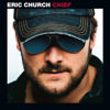 Eric Church - Chief  artwork