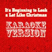 It's Beginning To Look A Lot Like Christmas (Karaoke Version)-Ameritz Audio Karaoke