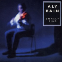 Lonely Bird by Aly Bain on Apple Music