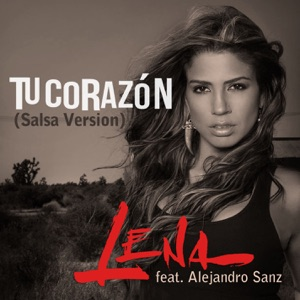 Tu Corazón (feat. Alejandro Sanz) [Salsa Version] - Single Mp3 Download