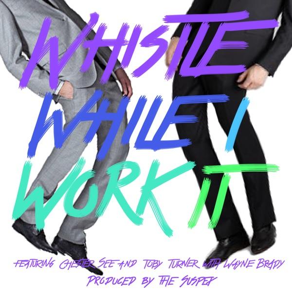 Whistle While I Work It - Single
