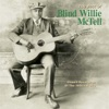 The Best of Blind Willie McTell, Blind Willie McTell
