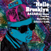 Razah - Hello Brooklyn (feat. Maino, Troy Ave & Uncle Murda) [DJ Nuckey Remix] artwork