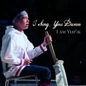 I Sing, You Dance - Tarvautnauramken (Traditional Blessing Song)