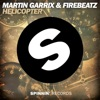 Helicopter - Single, Martin Garrix & Firebeatz