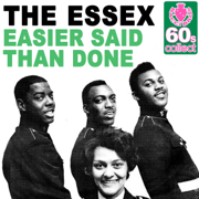 Easier Said Than Done (Remastered) - The Essex - The Essex