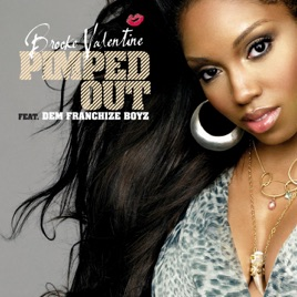 Pimped Out feat Dem Franchize Boyz  Single by Brooke Valentine