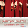 Instrumental Gospel Track Hymns, Vol. 2 (Christmas Edition) - Fruition Music Inc.