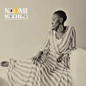 Naomi Wachira - You Better