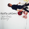 Defying Gravity - Keith Urban