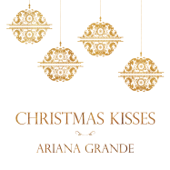 Christmas Kisses  EP-Ariana Grande