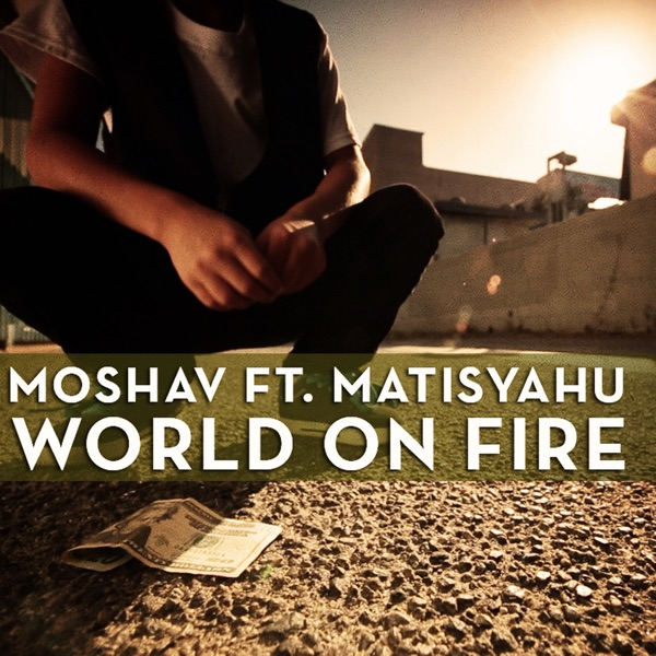 World on Fire (feat. Matisyahu) - Single
