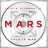 This Is War - Single, Thirty Seconds to Mars