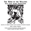 The Wind in the Willows: A Musical in Two Acts (Unabridged)