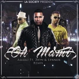 Oh Mami Remix Feat Zion Y Lennox