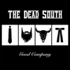 Good Company - The Dead South