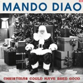 Christmas Could Have Been Good - Single