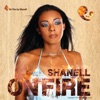 On Fire - EP, Shanell