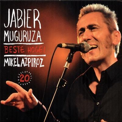 Beste Hogei - Jabier Muguruza