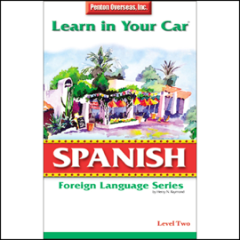 Learn in Your Car: Spanish, Level 2 audiobook